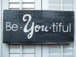 Be-you-tiful 1-13
